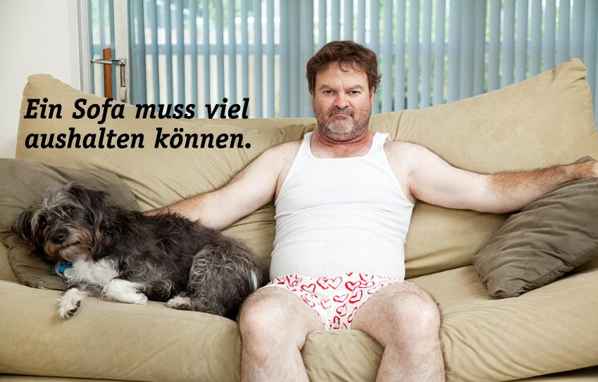 Scheuertouren - Ein Sofa muss viel aushalten können.
